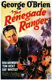 THE RENEGADE RANGER, George O'Brien, 1938.
