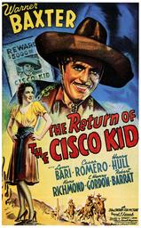 THE RETURN OF THE CISCO KID, top: Warner Baxter, left: Lynn Bari, 1939, TM and Copyright ©20th Centu