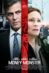 MONEY MONSTER, US poster art, George Clooney (on screen), front, from left: George Clooney, Jack
