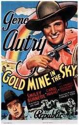 GOLD MINE IN THE SKY, top: Gene Autry, bottom: Smiley Burnette, 1938.