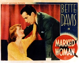 Marked Woman - 1937