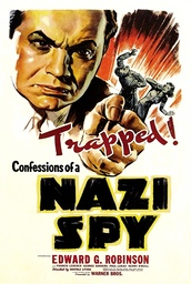 Confessions Of A Nazi Spy - 1939