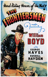 THE FRONTIERSMEN, William Boyd, 1938.