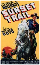 SUNSET TRAIL, William Boyd, 1939.