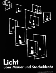 Poster Light across the Wall and barbed wire 1962 - Indivisible Germany