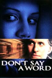 'Don't Say a Word' Movie Stills