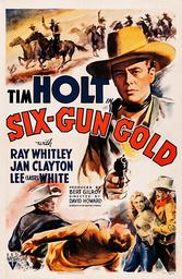 SIX-GUN GOLD, top right: Tim Holt, 1941.
